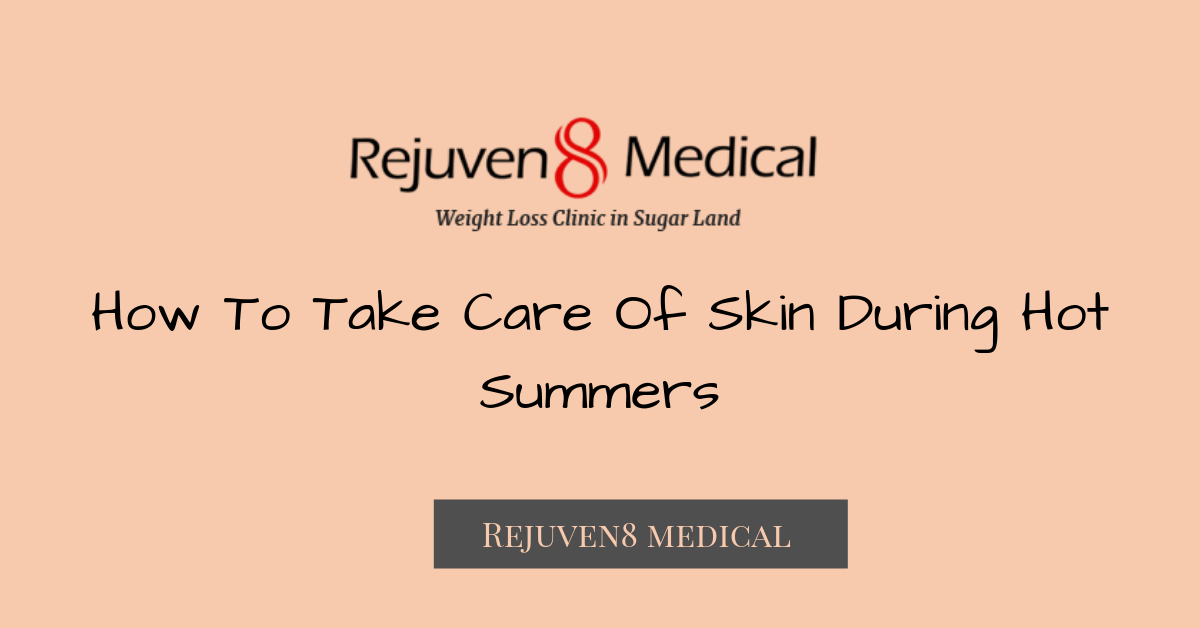 How To Take Care Of Skin During Hot Summers